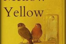 Mellow Yellow: Poetry & Art / They call it mellow yellow, quite rightly. Yellow-themed images combined with the poetry of Michael McClintock.  Repins welcome.