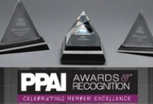 PPAI Awards & Recognition / The PPAI Awards Program recognizes the creativity, dedication and service throughout the promotional products industry. / by PPAI - Promotional Products Association International