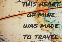   t r a v e l   / I would gladly live out of a suitcase if it meant I could travel the world ;)