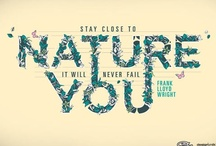 NATUREcalls / stay close to nature, it will never fail you / by S H E L L Y E M