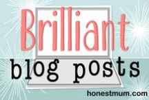 Brilliant Blog Posts / Head to honestmum.com and fill out the contact form to request adding pins to this board. Do link up your brilliant blog posts to my blog linky every thursday too! / by Honest Mum-UK Parenting Blog