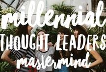 Millennial Thought Leaders Mastermind / Who are we & what inspires us || A collaborative board for high-level millennial thought leaders, coaches, and revolutionaries  ❤️  || Join the free FB group here: bit.ly/MillennialFBGroup