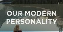 Our Modern Personality / Nomads, travelers, wanderers and gypsies. This is the essence of our Modern Personality.