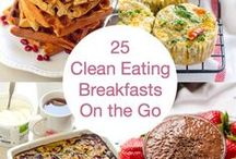 Clean eating / Eat whole, unprocessed foods–to help you stay on track from morning till night. Healthy recipes and tips for healthy and clean eating. Cleaning eating, healthy recipes, clean eating breakfast, cleaning lunch, clean eating snacks.