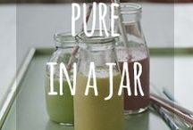 Pure in a Jar / Delicious yummy things in jars