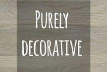 Purely Decorative / Inspiring #decorating ideas