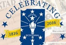 Indiana's Bicentennial / Celebrating 200 years of being Indiana!