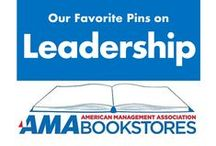 Leadership Inspiration / Take the lead. / by American Management Association Bookstores