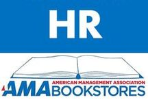 Human Resources / Find the best people. / by American Management Association Bookstores