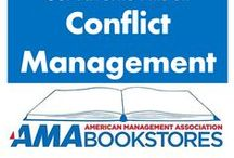 Conflict Management / SInce strangling isn't an option. / by American Management Association Bookstores