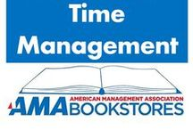 Time Management / Keep your day on track. / by American Management Association Bookstores