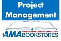 Project Management / Lead your team to success. / by American Management Association Bookstores
