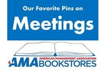 Running Memorable Meetings / How to keep, inform, and motivate your audience. / by American Management Association Bookstores
