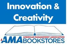 Innovation & Creativity / Think outside the box. / by American Management Association Bookstores