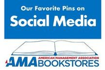 Social Media for Business / Turn likes, comments, and users into customers. / by American Management Association Bookstores