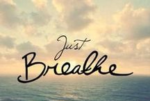 Just Breathe / Relaxation and anti-anxiety stuff