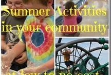 Summer Activities / by Teresa Brouillette