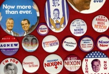 Campaign Buttons & Slogans / by Bill Cowin