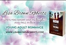 HOW (NOT) TO FALL IN LOVE / A coming-of-age YA novel by Lisa Brown Roberts, published by Entangled Teen. A girl who's lost everything meets a guy who can fix anything. Just one problem: falling in love isn't an option.