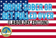 "Labor Day Safety / ""Drive sober, or get pulled over."""