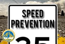 Speed Prevention / Stop speeding before it stops you.
