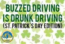 "St. Patrick's Day — Buzzed Driving is Drunk Driving / This St. Patrick's Day, don't rely on the ""Luck of the Irish"" — designate a Sober Driver."