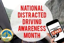 National Distracted Driving Awareness Month /  April is National Distracted Driving Awareness Month!