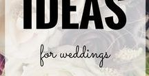 Ideas for Weddings ❤ / A board consisting of wedding based pins for ideas and DIY's for that special day. From wedding dresses, to decorations, get ideas for your special day here!