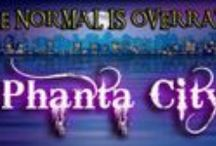 Phanta City / Welcome to the world of Phanta City, where normal is overrated and weird is embraced with open arms. Paranormals rule the world with humans as mere blood donors and pets. In a world dominated by supernatural creatures, anything is possible.