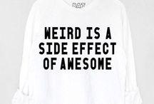 Weird but nice. / Random shit.