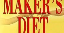 Makers diet / Food, the way our Maker made it!