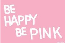 Pink <3 / Pink makes the whole world better.  / by Amber King
