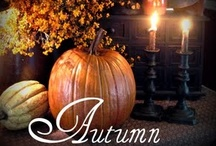 Autumn / by Kathy Renault