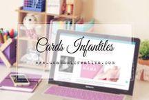 Cards Infantiles ♡