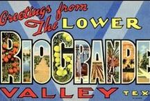 Rio Grande Valley / The Valley is the place to be!