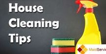 Cleaning Tips / House cleaning tips from our expert maids.