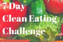 Clean Eating Challenge / 7 day clean eating challenge with full clean eating meal plan and clean eating recipes for a healthy breakfast, lunch, snacks and dinner!