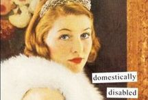 Domestically Disabled / by Judy Roe