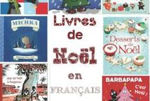 NOËL// pour LIRE / Suggestions de livres pour garder nos enfants motivés.
