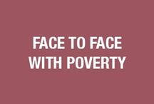 Face to Face with Poverty