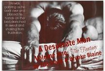 A Desperate Man / A Desperate Man An Erotic Serial by Ella Frank & Brooke Blaine