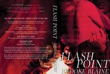 Flash Point / Flash Point A Romantic Suspense Standalone Novel by Brooke Blaine Available Now!