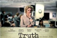 Truth (2015) / TRUTH is based on Mary Mapes' memoir Truth and Duty: The Press, the President, and the Privilege of Power (2005, St. Martin's Press).