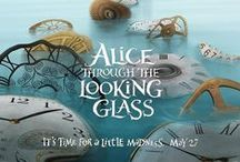 Alice Through The Looking Glass (2016) / Alice returns to the whimsical world of Underland and travels back in time to save the Mad Hatter.