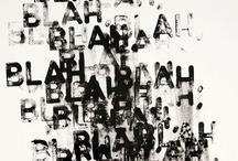Bla bla bla / Words / by Michelle Lange