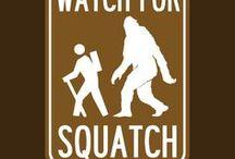Squatchy / Sasquatch & Big Foot