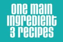 1 Main Ingredient - 3 Recipes / One main ingredient used in 3 yummy recipes illustrated by artists from around the world and posted on TDAC.