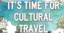 Cultural travel time / Culture is one of the best things about Travel. Whether it's Castles, Ruins, Temples, churches or customs - they are all the cultural and architectural wonders I would love to travel to and see one day