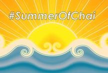 Summer of CHAI / This is a season for following your heart. Say yes to adventure!