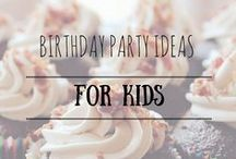 KCC: Fun Birthday Party Ideas / Birthday Party ideas for kids from Kid Care Concierge—your go to guide for all things parenting and life management!